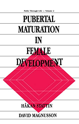 Pubertal Maturation in Female Development (Paths Through Life Series Book 2) (English Edition)