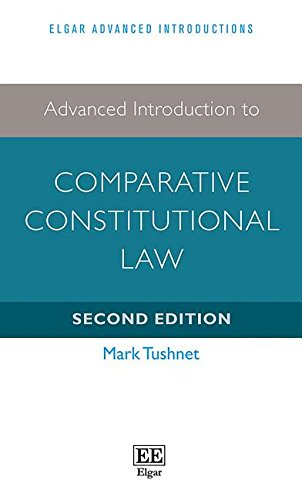Download Advanced Introduction to Comparative Constitutional Law (Elgar Advanced Introductions) 1786437201