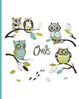 Cute Owl Notebook: Wide Ruled 8x10 75 Sheets 150 Pages, Owl Cartoon Cover Art Makes Great Gift for Owl Lovers, Composition Book, Teal Baby Owl
