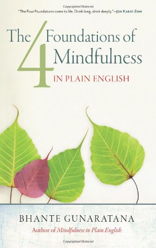 Download The Four Foundations of Mindfulness in Plain English 1614290385