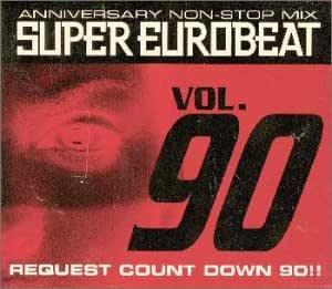 スーパー・ユーロビート VOL.90~アニヴァーサリー・ノンストップ・ミックス~リクエスト・カウント