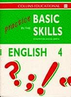 Practice in the Basic Skills: English Bk.4