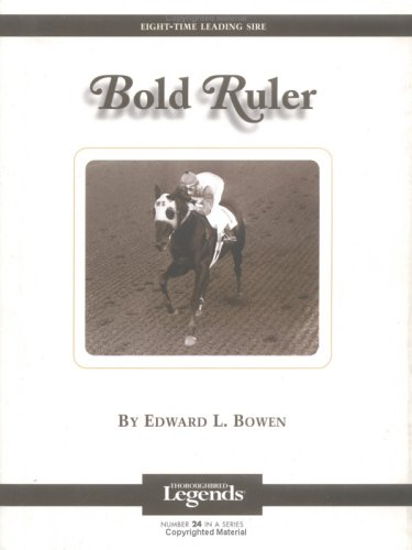 Bold Ruler: Thoroughbred Legends (Thoroughbred Legends (Numbered))