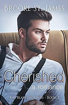 Cherished: A Romance (The Blair Brothers Book 2) by [St. James, Brooke]