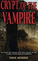 Crypt of the Vampire by Dave Morris(2013-10-20)