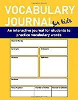 Vocabulary Journal: for students to practice vocabulary words