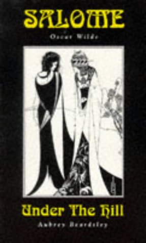 Download Salome & Under the Hill (Creation Classics) 1871592127