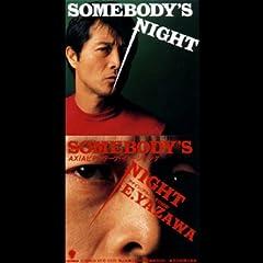 矢沢永吉「SOMEBODY'S NIGHT」のCDジャケット