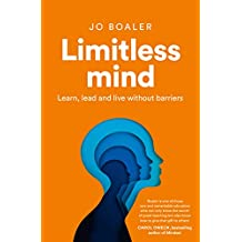 Limitless Mind: Learn, Lead and Live Without Barriers