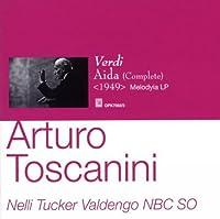 Arturo Toscanini / NBC SO - Verdi Aida by NBC Symphony Orchestra