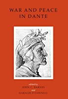 War and Peace in Dante (UCD Foundation for Italian Studies)