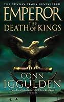 Emperor: The Death of Kings (Emperor Series)