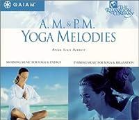 Am Pm Yoga Melodies