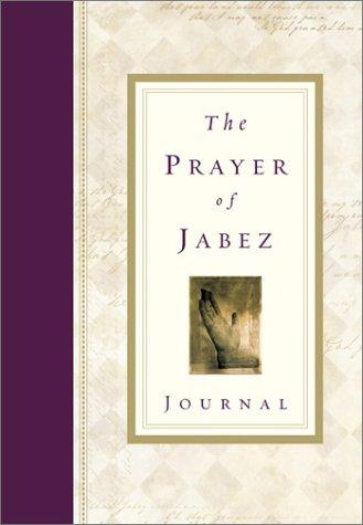 The Prayer of Jabez Journal: B...
