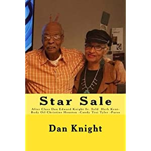 Star Sale: After Class Dan Edward Knight Sr. Sold Herb Kent- Body Oil Christine Houston -candy Troi Tyler -purse (I Sell to the Hollywood Legends)