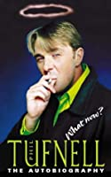 Phil Tufnell: What Now? - The Autobiography