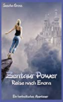 Zentaur-Power: Reise nach Enora