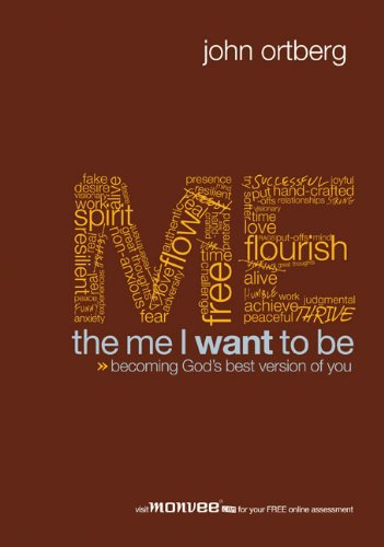Download The Me I Want to Be, Session 5: Becoming God's Best Version of You 0310575486