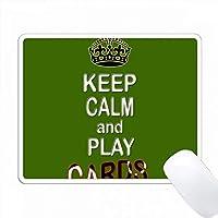 落ち着いてカードを演奏する。面白い引用符。人気のある言葉。 PC Mouse Pad パソコン マウスパッド