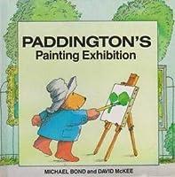 Paddington's Painting Exhibition