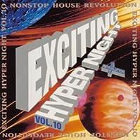 ノンストップ・ハウス・レボリューション : エキサイティング・ハイパーナイト (10)