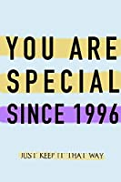 """NOTEBOOK """"YOU ARE SPECIAL SINCE 1996""""  MATTE FINISH *HIGH QUALITY* 6x9 inches  120 pages"""