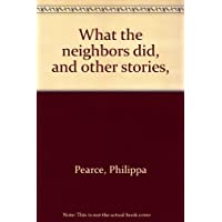 What the neighbors did, and other stories,