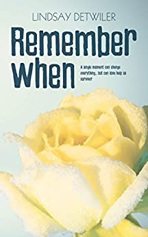 Remember When by [Detwiler, Lindsay]