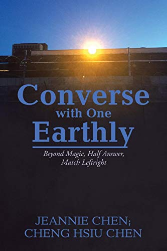 Converse With One Earthly: Bey...