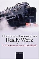 How Do Steam Locomotives Really Work