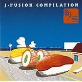 職人芸~J・FUSION COMPILATION