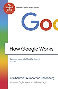 How Google Works by [Schmidt, Eric]