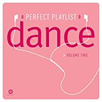 Perfect Playlist Dance 2