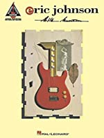 Eric Johnson: Ah Via Musicom (Guitar Recorded Versions)