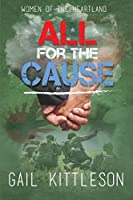 All for the Cause (Women of the Heartland)