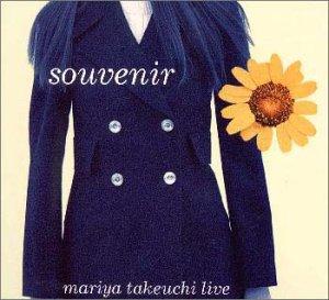 Souvenir〜Mariya Takeuchi Live