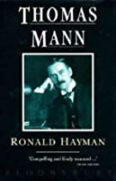Thomas Mann: A Biography