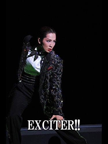 EXCITER!!('10年花組・東京・千秋楽) 花組 東京宝塚劇場