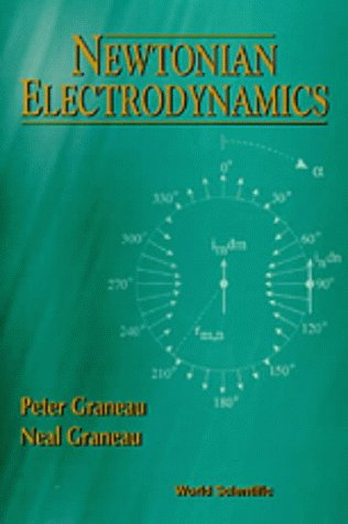 Download Newtonian Electrodynamics 981022284X