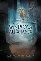 Wisdom's Allegiance: NULL (The Shifter Chronicles)