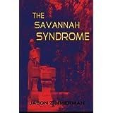 The Savannah Syndrome