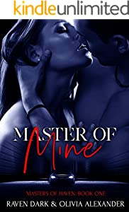Master of Mine (Masters Of Haven Book 1) (English Edition)