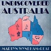 Undiscovered Australia 1