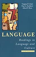 Language: Readings in Language and Culture