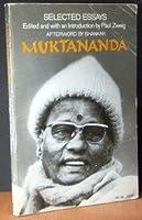 Muktananda: Selected Essays