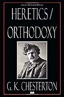 Heretics/Orthodoxy - Classic Illustrated Edition