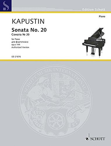 カプースチン: ピアノ・ソナタ 第20番 Op.144/ショット・ミュージック社/マインツ/ピアノ・ソロ