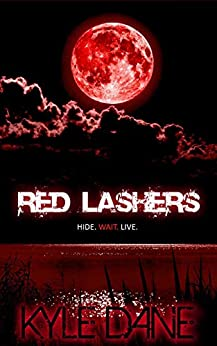 Red Lashers by [Dane, Kyle]