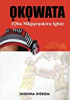 Okowata: (oba Mkpuruokwu Igbo)