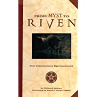 From Myst to Riven: The Creations and Inspirations
